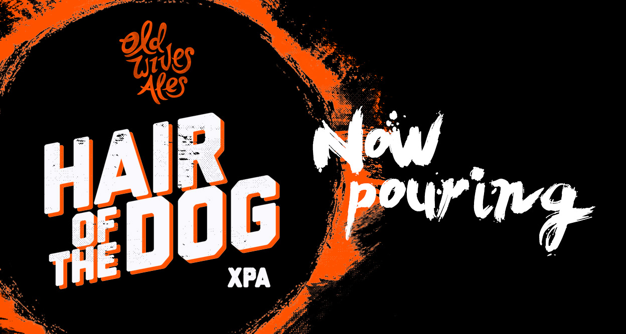 Hair of the dog - Now pouring - header image